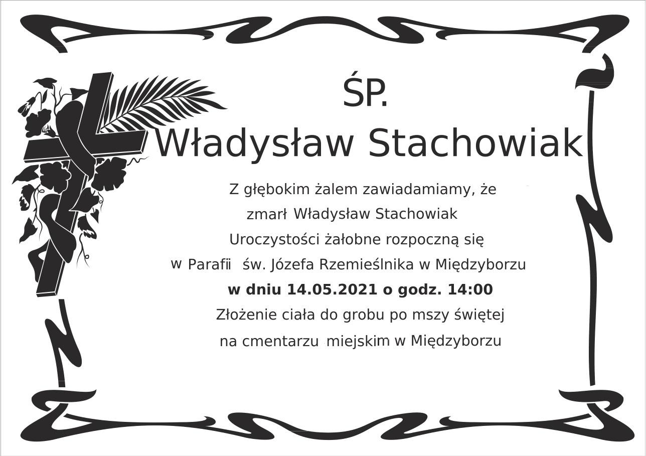 Zmarł śp. Władysław Stachowiak